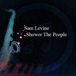 Sam Levine – Shower The People