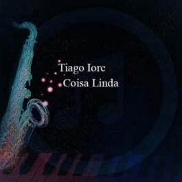 Tiago Iorc – Coisa Linda