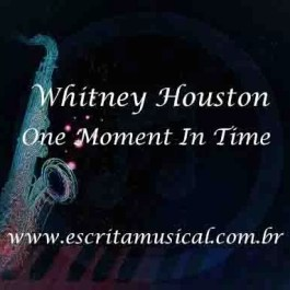 Whitney Houston – One Moment In Time