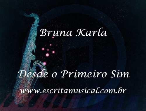 Bruna-Karla-Desde-o-Primeiro-Sim-Partituras-Para-Saxofone