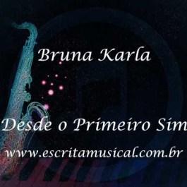 Bruna Karla – Desde o Primeiro Sim