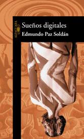Reseña de Mundos Digitales de Edmundo Paz Soldán