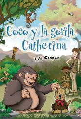 Coco y la gorila Catherina, de Luis María Compés