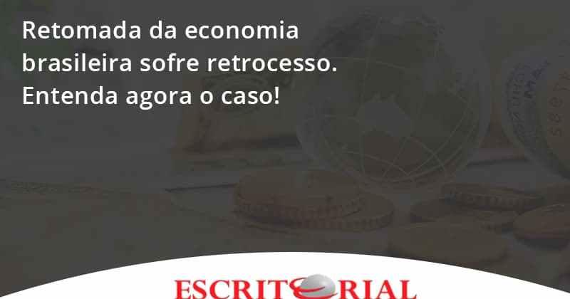 Retomada Da Economia Eritorial - Contabilidade em Uberlândia | Escritorial Contabilidade