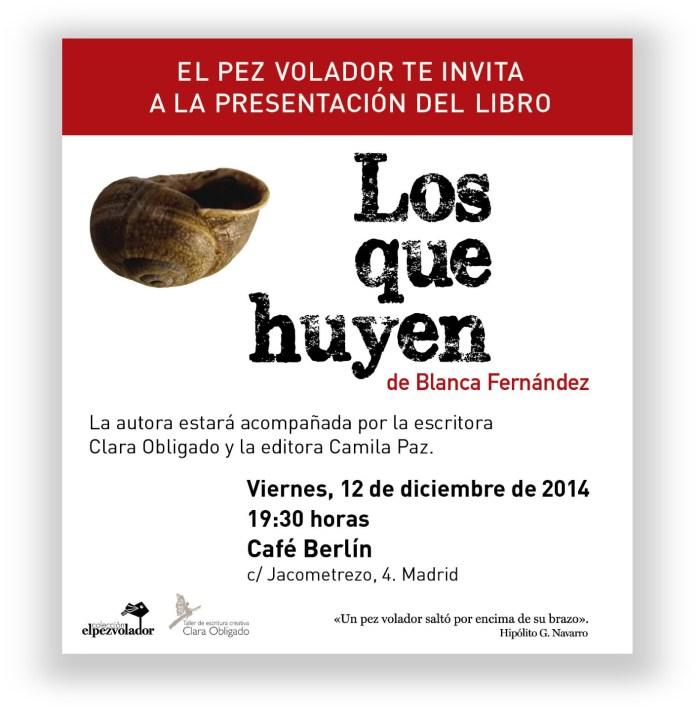 invitación_losquehuyen_blancafernandez_12_12_14