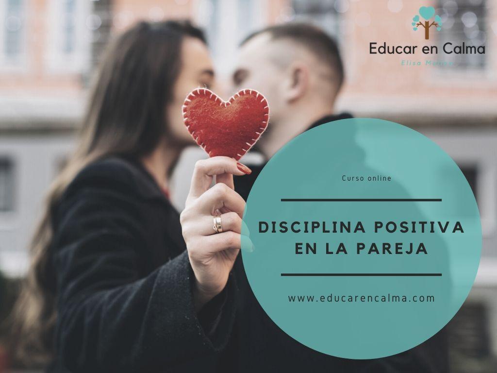 Disciplina Positiva en las Parejas