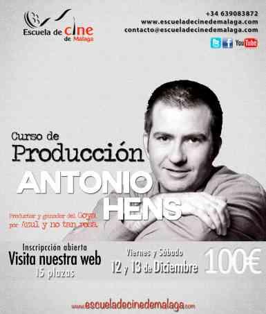 Curso Dirección y Producción de Cortometrajes con Antonio Hens Escuela de Cine de Málaga