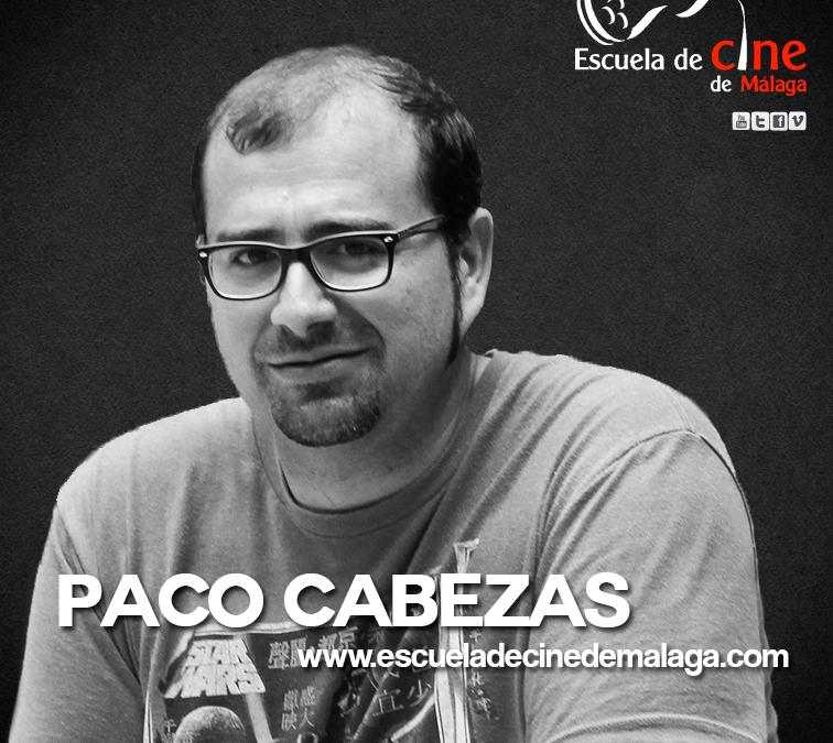 Curso de Cine con Paco Cabezas