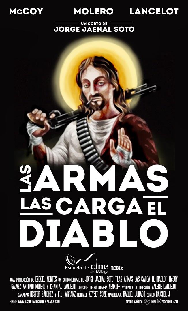 Las armas las carga el diablo