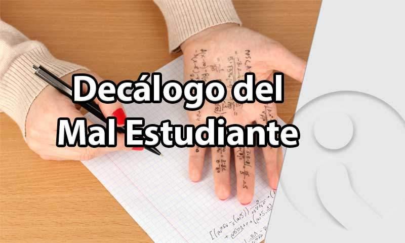 Decálogo del mal estudiante