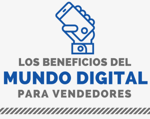 Los beneficios del mundo digital