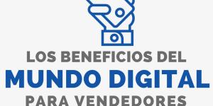 Los beneficios del mundo digital
