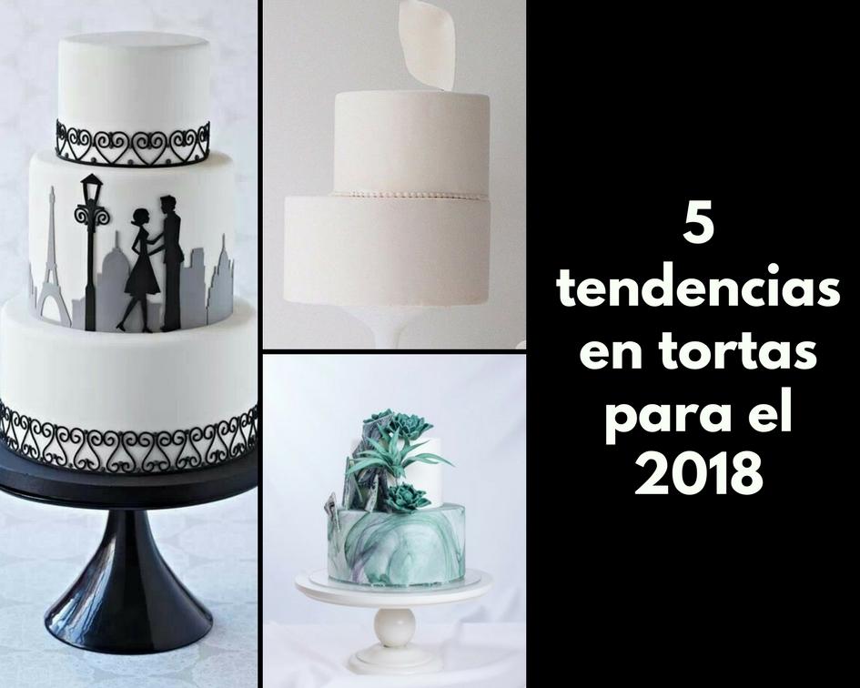 5 tendencias en tortas para el 2018
