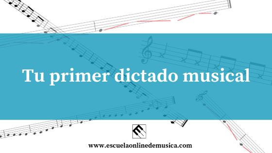 Tu primer dictado musical