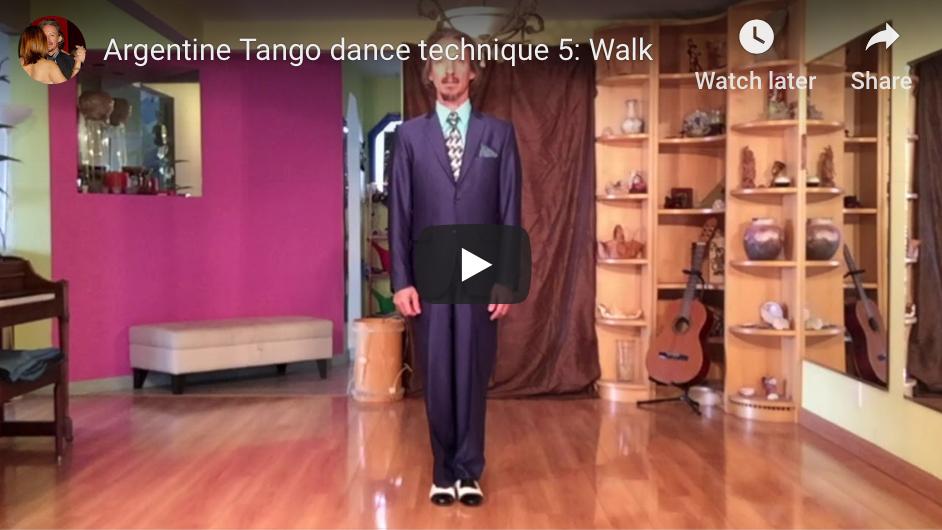 Argentine Tango dance technique 5. Walk. Learn to dance with Marcelo Solis. Escuela de Tango de Buenos Aires.