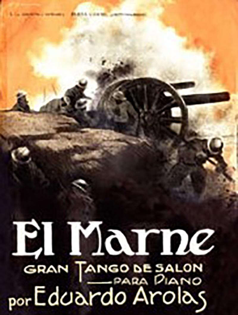 """El Marne"", Argentine Tango composed by Eduardo Arolas in 1919, music sheet cover"