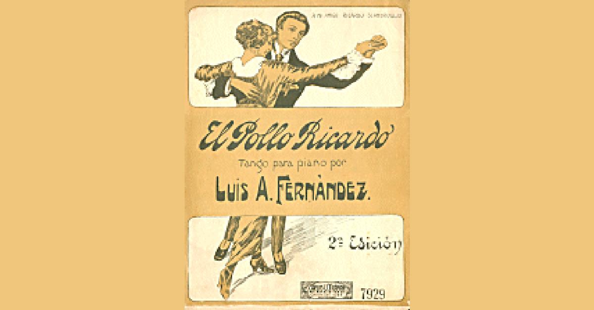 """El Pollo Ricardo"", Argentine Tango music sheet cover."