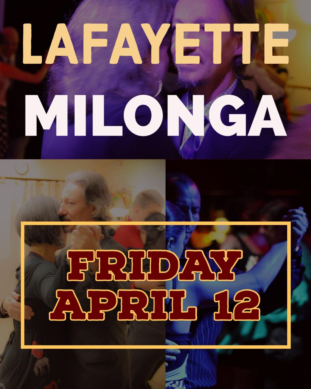 Milonga in Lafayette April 12. Dance Argentine Tango
