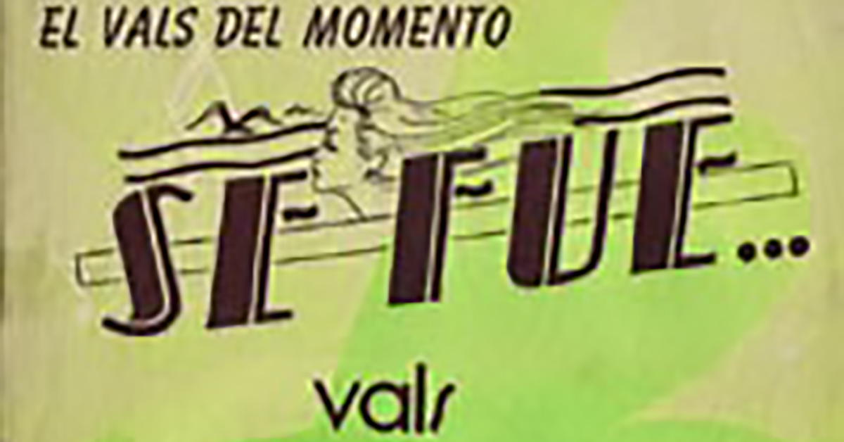 """""""Se fue"""", Argentine Tango vals music sheet cover."""