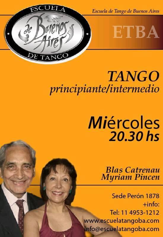 Blas Catrenau & Myriam Pincen. Escuela de Tango de Buenos Aires. Maestros milongueros. Classes. All levels.