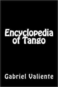 Books, movies, websites about Argentine Tango. Escuela de Tango de Buenos Aires