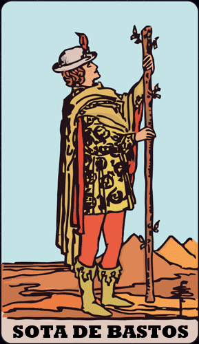 INFORME SEMANAL DE TAROT – 7/9: Sota de bastos.