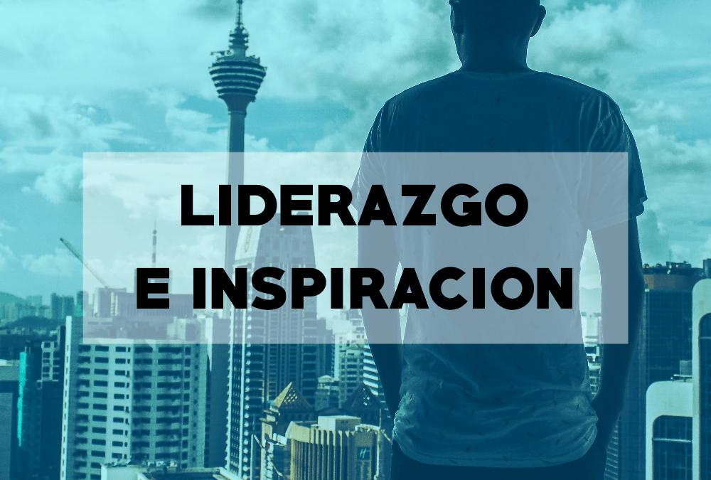 Liderazgo e Inspiración