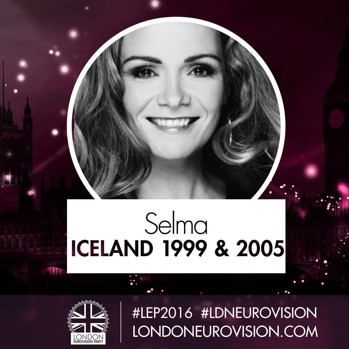 Selma / Iceland 1999 & 2005 - London Eurovision Party