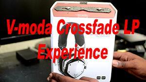 V-Moda Crossfade LP Experience