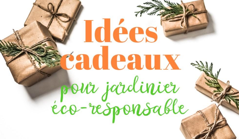 idées cadeaux pour jardinier éco-responsable - L'Échoppe Végétale