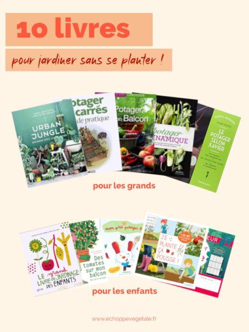 10 livres pour se mettre au jardinage urbain : livre adulte et livre enfant