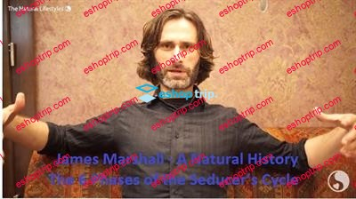 James Marshall – A Natural History – The 6 Phases of the Seducer's Cycle