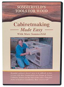 Cabinetmaking Made Easy with Marc Sommerfeld