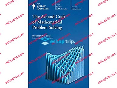 TTC Video Art and Craft of Mathematical Problem Solving