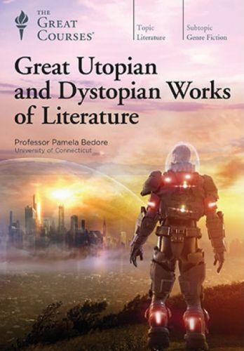 TTC Video Great Utopian and Dystopian Works of Literature