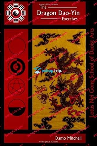 The Dragon Dao Yin Exercises