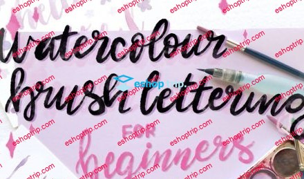 Watercolour Brush Lettering for Beginners Faux Calligraphy