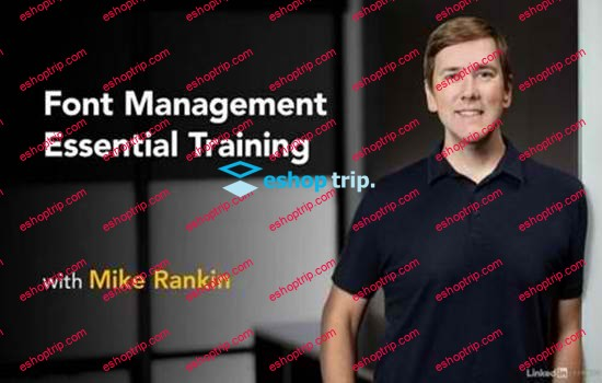 Font Management Essential Training