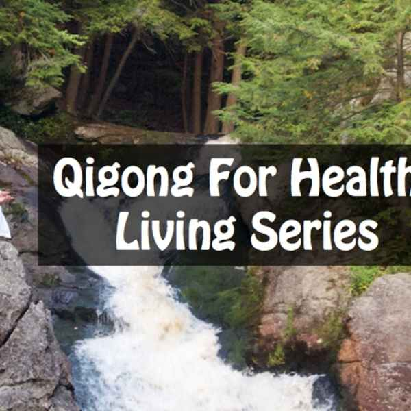 Qigong For Healthy Living