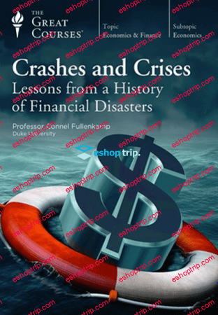 TTC Video Crashes and Crises Lessons from a History of Financial Disasters