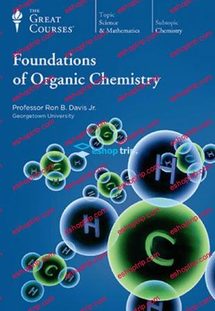 TTC Video Foundations of Organic Chemistry