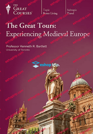 TTC Video The Great Tours Experiencing Medieval Europe
