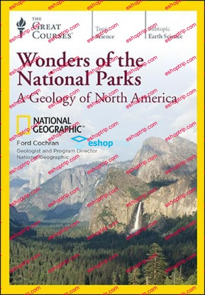 TTC Video Wonders of the National Parks A Geology of North America