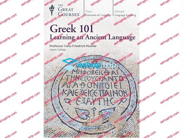 The Great Courses Plus Greek 101 Learning an Ancient Language 1