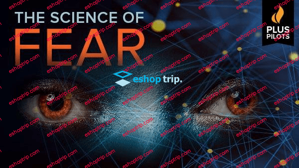 The Great Courses Plus Pilots The Science of Fear