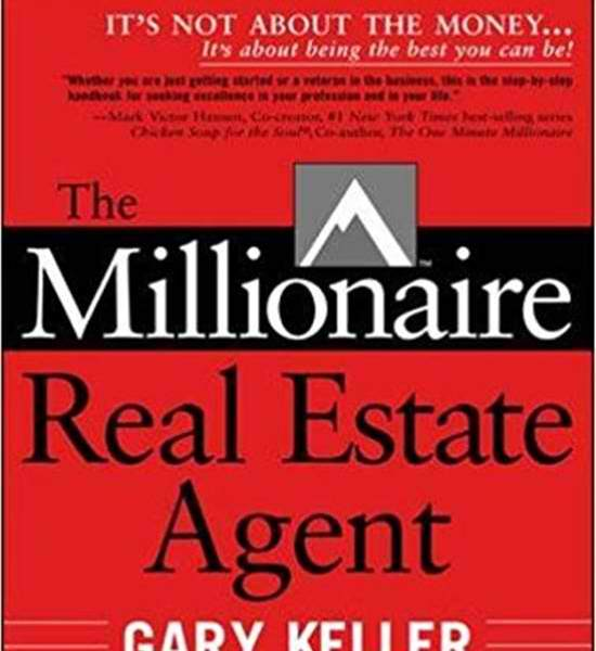 Gary Keller The Millionaire Real Estate Agent It's Not About the Money…It's About Being the Best You Can Be