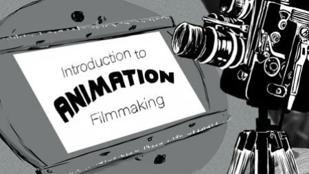 Introduction to Animation Filmmaking