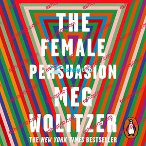 Meg Wolitzer The Female Persuasion