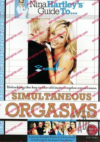 Nina Hartleys Guide To Simultaneous Orgasms 2009