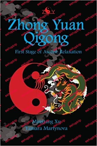 Zhong Yuan Qigong First Stage of Ascent Relaxation